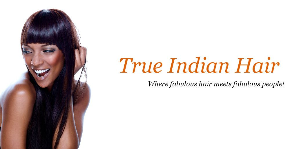 True Indian Hair Extensions